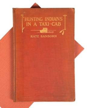 """Hunting Indians in a Taxi Cab"" by Kate Sanborn"