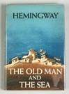 """Old Man and the Sea"" by Ernest Hemingway, 1952"