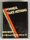 """Winner Take Nothing"" by Ernest Hemingway, 1933"